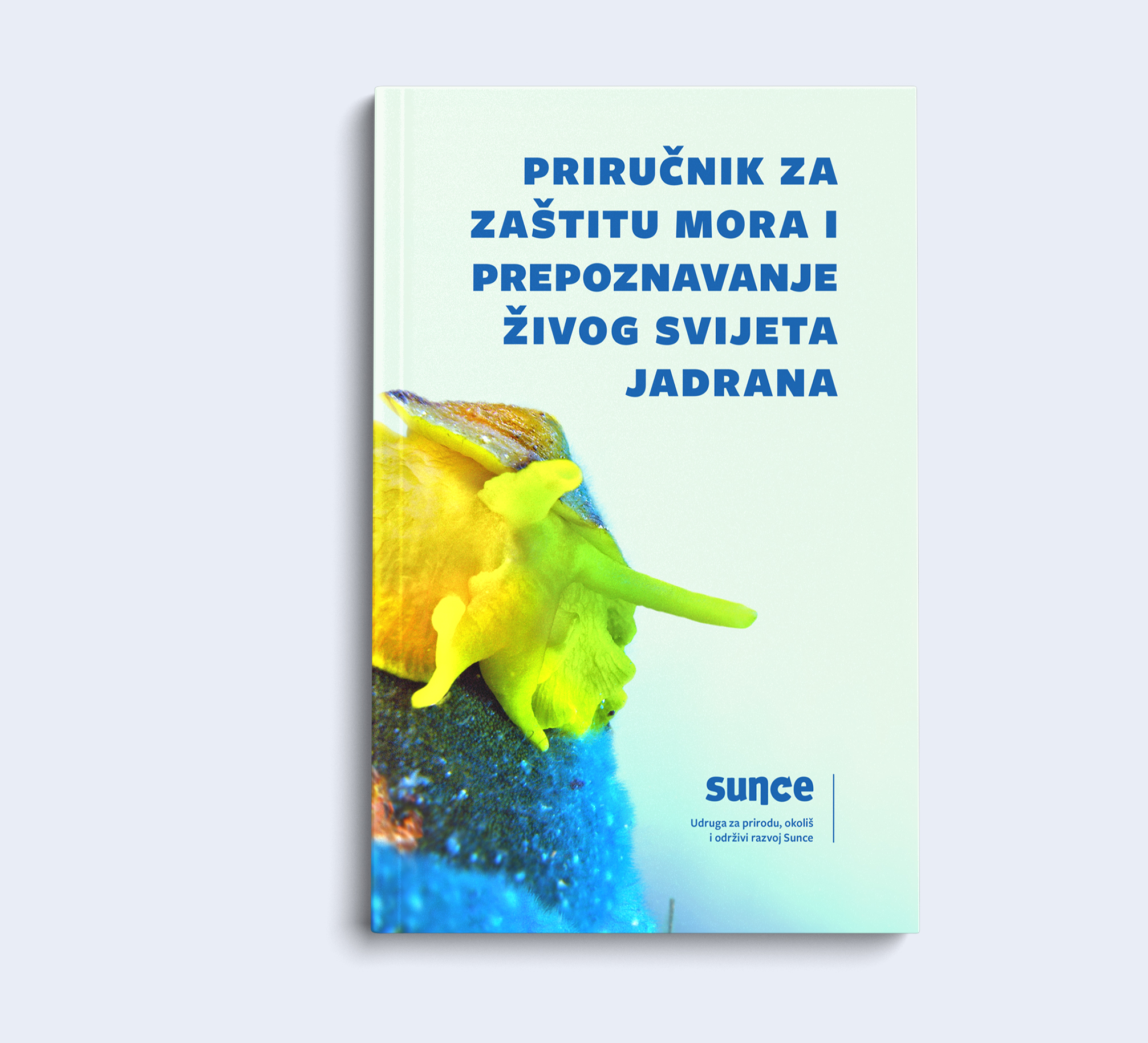 Handbook for marine protection and recognition of the living world of the Adriatic.